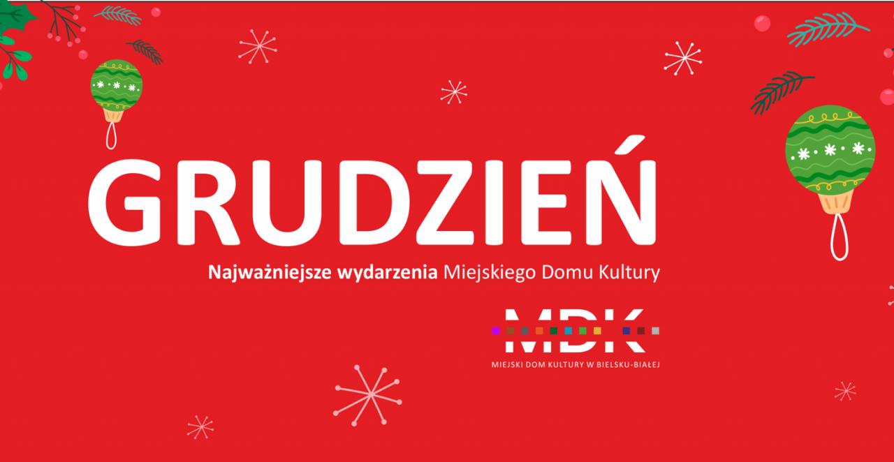 Najważniejsze wydarzenia Miejskiego Domu Kultury w Bielsku-Białej w grudniu 2019